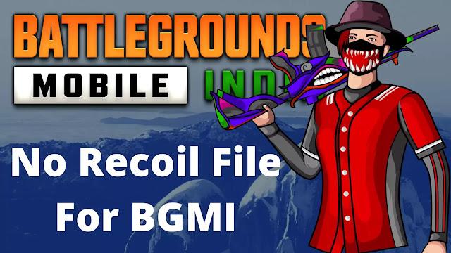 No Recoil File For BGMI