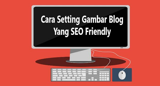 setting gambar blog