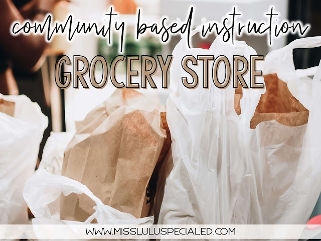 Grocery Store Community Based Instruction with grocery bags