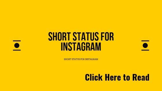 Latest Short status for instagram (updated 2019)