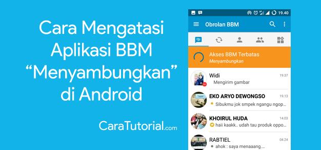 Cara Agar BBM Tidak Menyambungkan di Android