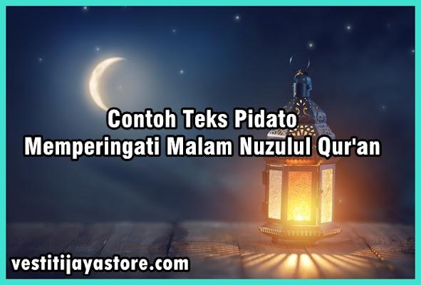 Contoh Teks Pidato Memperingati Malam Nuzulul Qur'an
