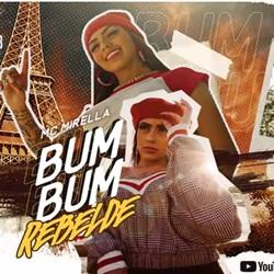 Bumbum Rebelde – MC Mirella Mp3