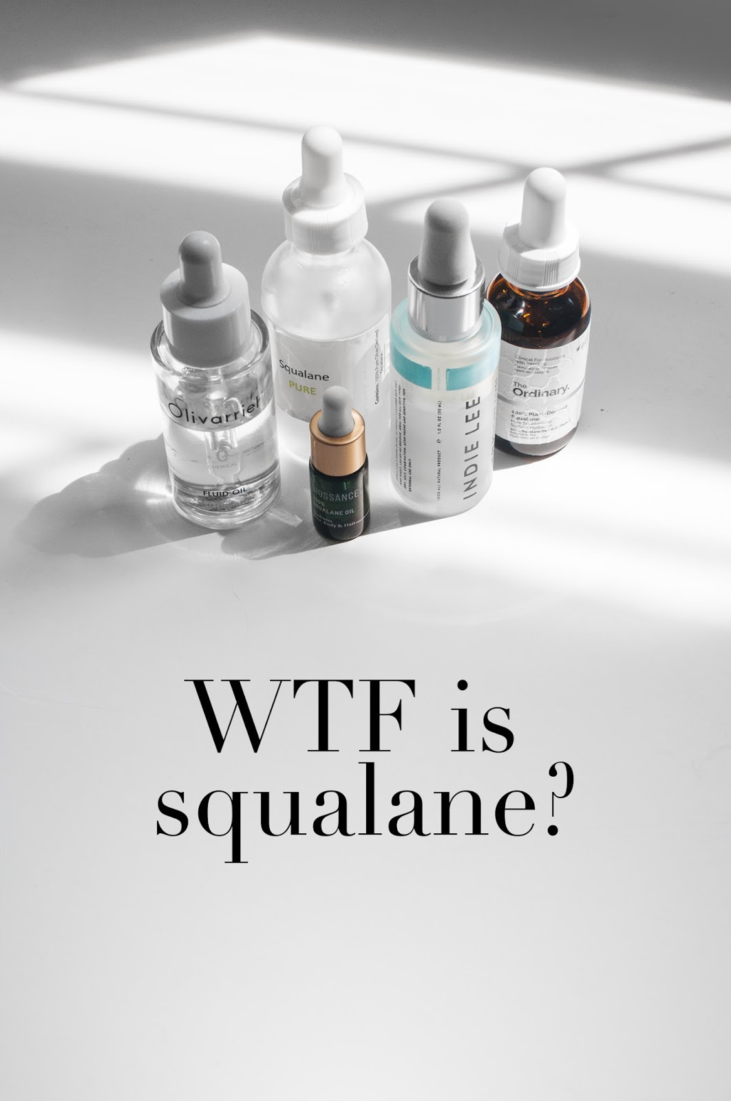 what is squalane, squalane skincare benefits, indie lee squalane, biossance squalane, olivarrier squalane, the ordinary squalane, affordable squalane, squalane reviews, squalane skincare benefits, squalane oil reviews