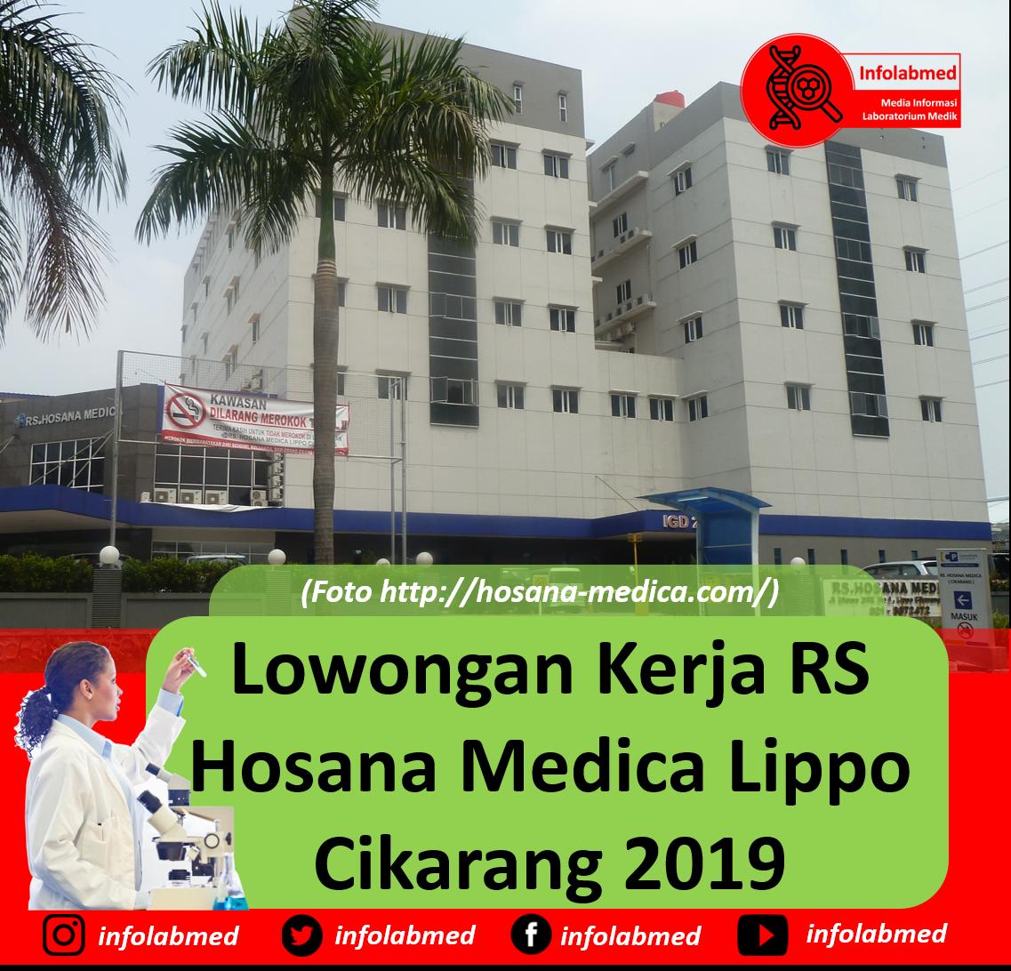 Lowongan Kerja Rs Hosana Medica Lippo Cikarang 2019 Info Laboratorium Medik