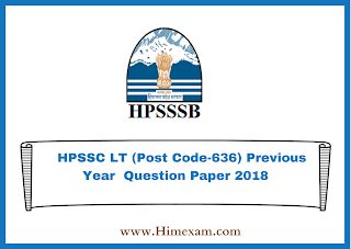 HPSSC LT (Post Code-636) Previous Year  Question Paper 2018