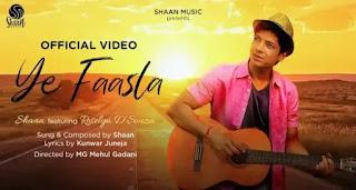 YE FAASLA Lyrics - Shaan