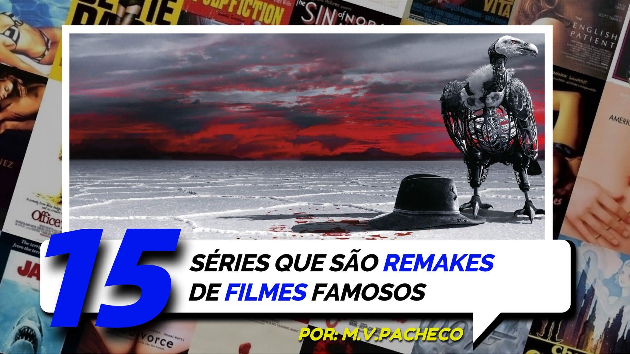 15-series-que-sao-remakes-de-filmes