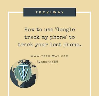 Google Track my phone