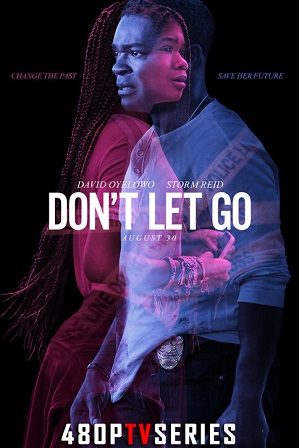 Don't Let Go (2019) Full Hindi Dual Audio Movie Download 480p 720p Web-DL