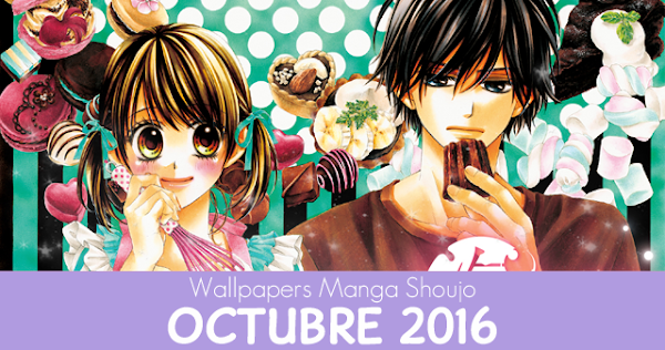 Wallpapers Manga Shoujo: Octubre 2016
