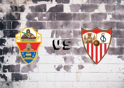 Elche vs Sevilla  Resumen