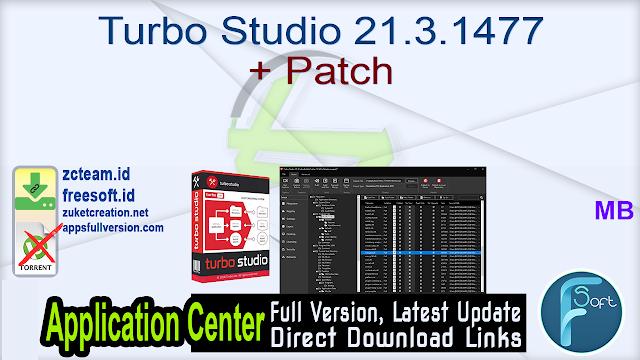 Turbo Studio 21.3.1477 + Patch