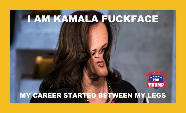 Memes: I am Kamala Harris (Fuckface), my career started between my legs