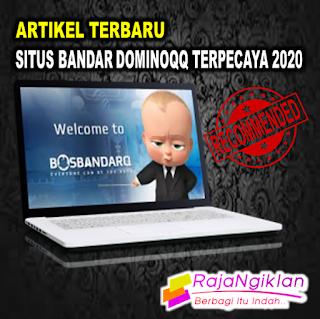 Situs Bandar Dominoqq Online Terpercaya 2020 - Rajangiklan.com