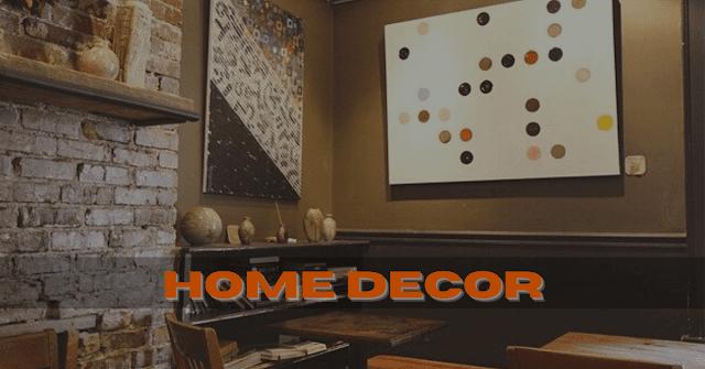 Home Decor (होम डेकोर) Meaning in Hindi - Decor in Hindi