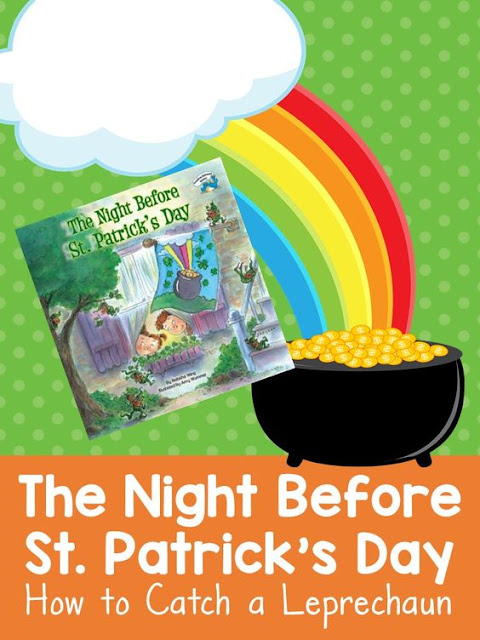 The Night Before St. Patrick's Day by Natasha Wing is a book inspired by 'Twas the Night Before Christmas. Read the book then build a leprechaun trap!