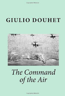Douhet's book, The Command of the Air, informed the strategy of the major powers