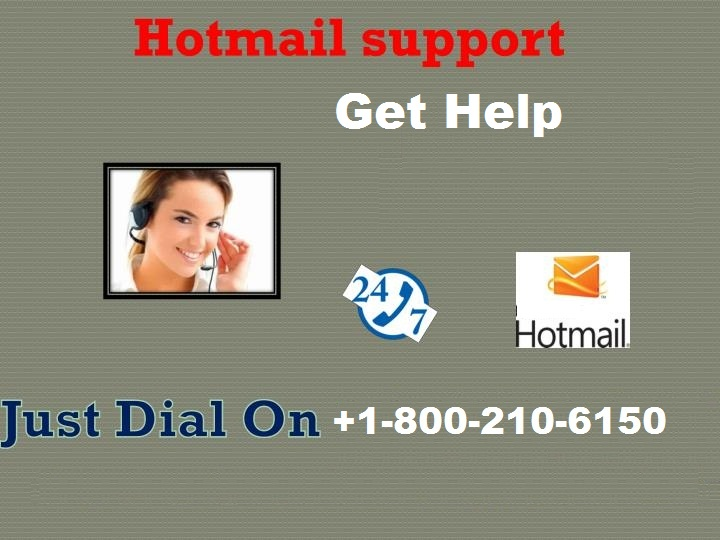 Hotmail Help Phone Number +1-800-210-6150