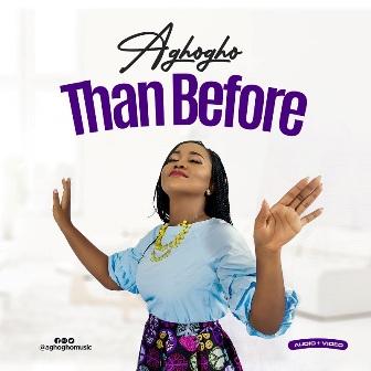 Aghogho Premieres New Video - ''Than Before'' || @aghoghomusic