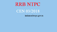 rrb ntpc cen 03/2018 Notification 2018 indianrailways.gov.in