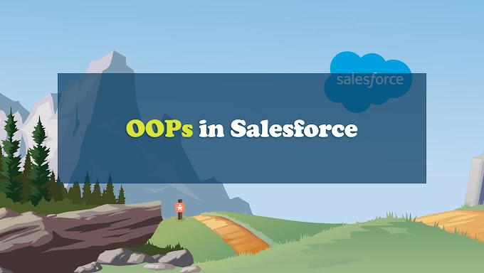 OOPs in Salesforce with Real World comparison