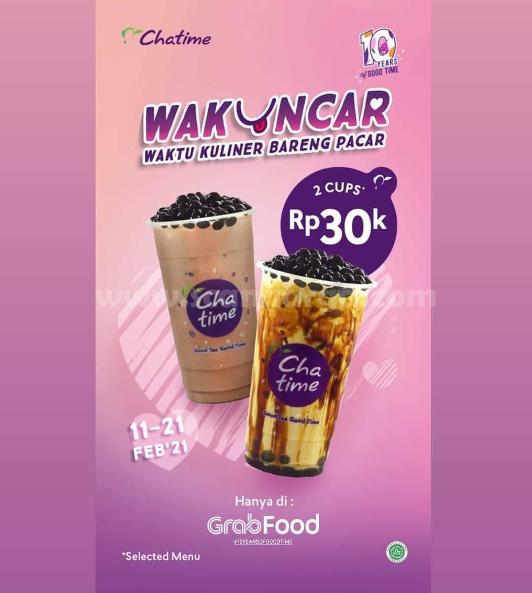 CHATIME Promo WAKUNCAR! Beli 2 Cup Rp 30K atau 2 PopCan Rp 40K*