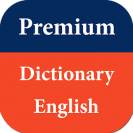 Premium Dictionary English v1.0.10 [Paid] Apk