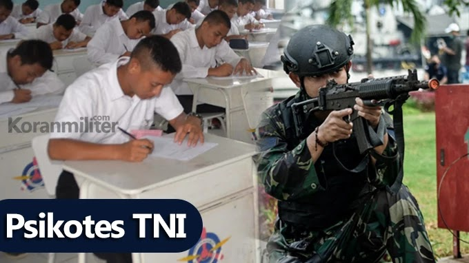Beginilah 7 Tips Dan Trik Lolos Psikotes TNI Polri