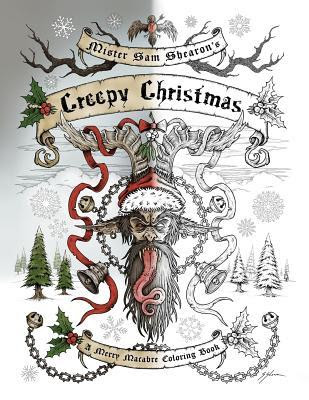 Review, Mister Sam Shearon's Creepy Christmas (A Merry Macabre Coloring Book), Sam Shearon, Bea's Book Nook