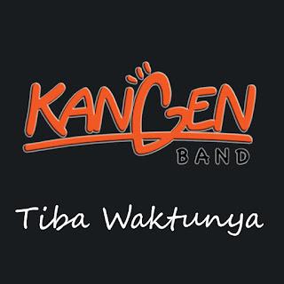 Kangen Band - Tiba Waktunya on iTunes