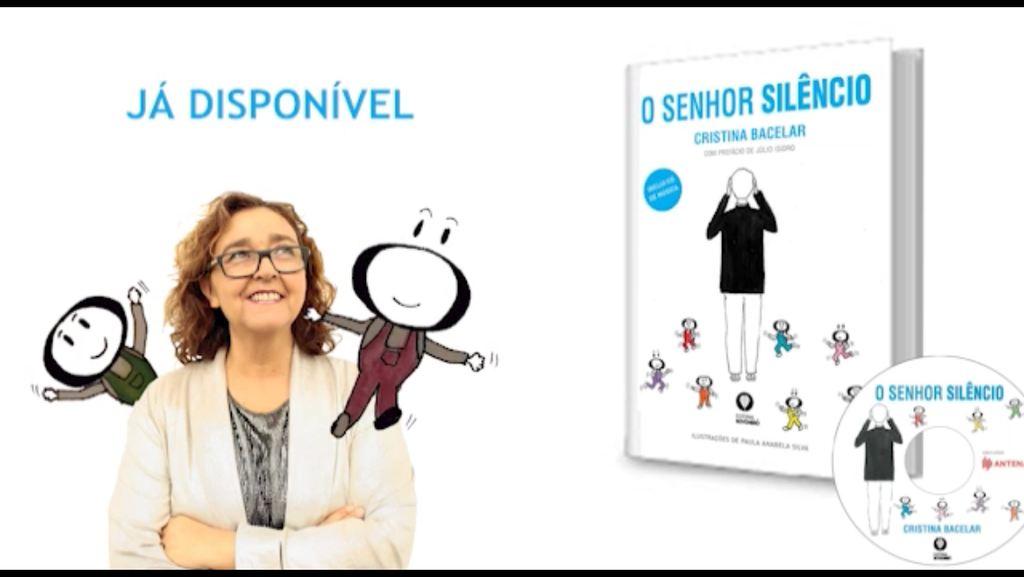 Senhor Silêncio é o primeiro livro infantil de Cristina Bacelar