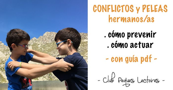 conflictos, peleas hermanos cómo actuar y prevenir, qué hacer y qué no