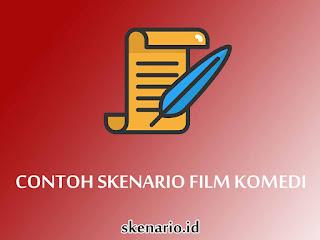 Contoh Skenario Film Pendek Komedi
