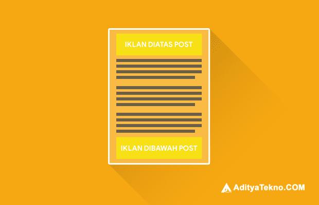 Cara Pasang Iklan AdSense di Atas dan Bawah Postingan Blog