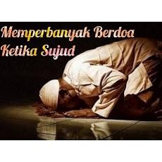 Anjuran Rasulullah Untuk Memperbanyak Doa Ketika Sujud