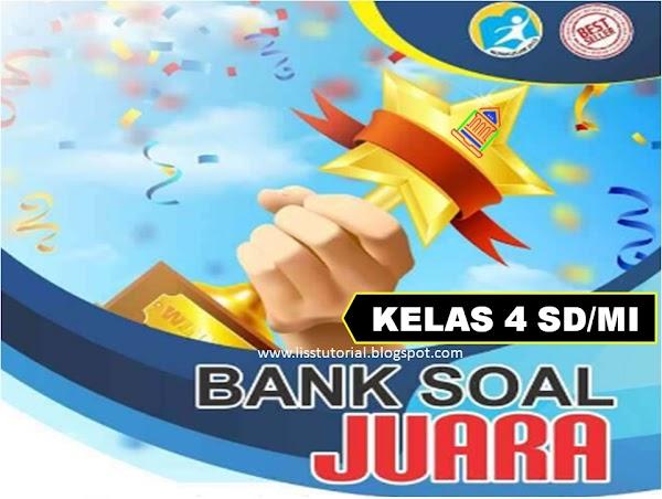 Bank Soal Tematik PH, PTS Dan PAS Kelas 4 SD/MI Semester 1 Kurikulum 2013
