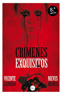 Crímenes exquisitos Vicente Garrido Nieves Abarca