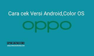 Cara cek versi android Oppo