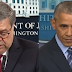 Bill Barr Breaks His Silence, Dooms Barack Obama