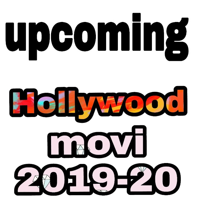 { Upcoming }:- Hollywood Movies  Released In 2019 - 20 (Action, horror)  (‡▼益▼)