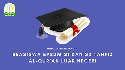 Beasiswa BPSDM Aceh Untuk S1 Dan S2 Tahfiz Al-Qur'an Luar Negeri Tahun 2021