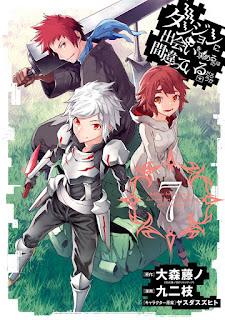 ダンジョンに出会いを求めるのは間違っているだろうか 第01 07巻 [Dungeon ni Deai o Motomeru no wa Machigatte Iru Darou ka Vol 01 07], manga, download, free