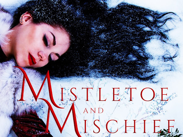Happy Holidays! Get Mistletoe & Mischief: A Collection of Magical Holiday Tales FREE & Giveaway!