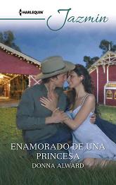 Donna Alward - Enamorado De Una Princesa