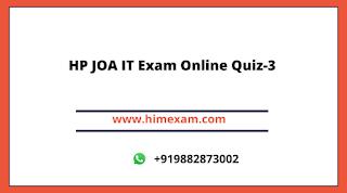 HP JOA IT Exam Online Quiz-3