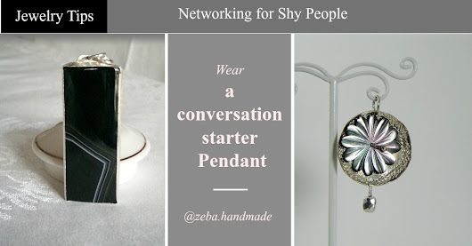 Jewelry Tips - Networking for Shy People