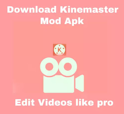Kinemaster without watermark for smartphone mod download