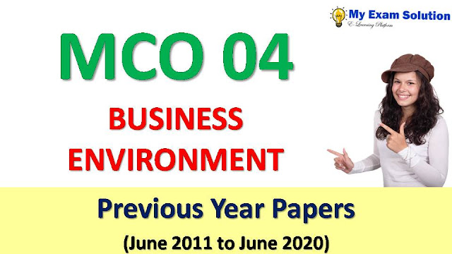 MCO 04 BUSINESS ENVIRONMENT Previous Year Papers
