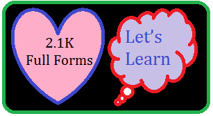 2.1K Full Forms?   Let's Learn